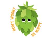 Dont Worry Be Hoppy