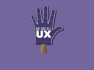 We Are All UX foam hand teams illustration ux uxcellence