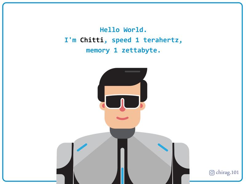 Chitti rchirag chirag.101 chittitherobot chittitherobot superhero superstar chitti rajnisir rajnisir robot ui design illustration