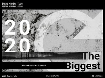 Goal 2020 - My Dream - Try ui ux designer become goal famer dream 2020 black and white