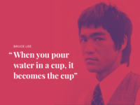 Make the experience like water philosophy bruce lee ux philosophy