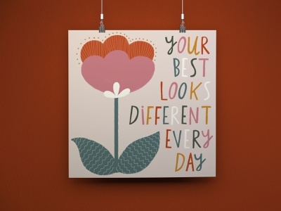 Your Best Looks Different Every Day quarantine covid 19 covid-19 covid positivity type design hand made font type lettering hand drawn flowers typography hand lettering flat illustration drawing illustration design