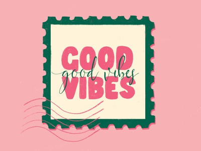 Good Vibes stamp hand made font good vibes pink quote design quote bright colors type lettering hand drawn typography hand lettering flat illustration drawing illustration design