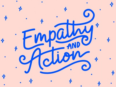 Empathy and Action script pink blue action empathy blacklivesmatter blm black lives matter quote type lettering hand drawn typography hand lettering drawing flat illustration illustration design