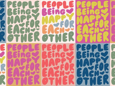 Happy for Each Other positive hearts hand lettered happy bubble letters drawing quote type lettering hand drawn typography hand lettering bright colors illustration design