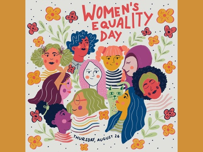 Women's Equality Day be the change woman illustration equality womens equality womens equality day typography hand lettering bright colors flat illustration drawing illustration design