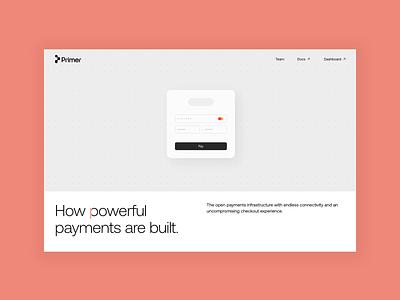 Primer - How powerful payments are built. developer doscportal payment startup tech fintech marketing website