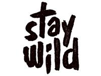 Stay Wild Shirt