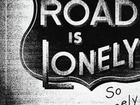 The Road is Lonely