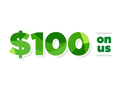 $100 on us $100 campaign savings credit price money deal pattern typography