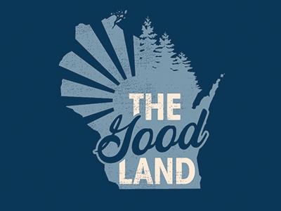 The Good Land retro texture typography trees illustration tshirt state wi wisconsin