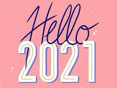 Hello 2021! 2021 new year lettering type procreate illustration design typography