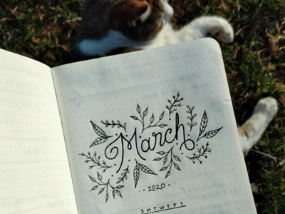 March 2020 organization calendar cursive font custom custom lettering hand lettering lettering illustration flower typography type design graphic design