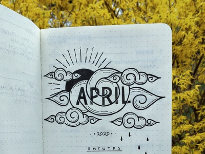 April 2020 calendar bullet journal lettering custom lettering hand done type typography type sans serif monowidth illustration graphic design design