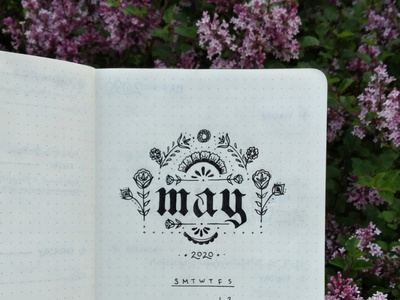May 2020 typography type hand lettering art custom lettering graphicdesign calendar sketch ink flowers illustration hand lettering