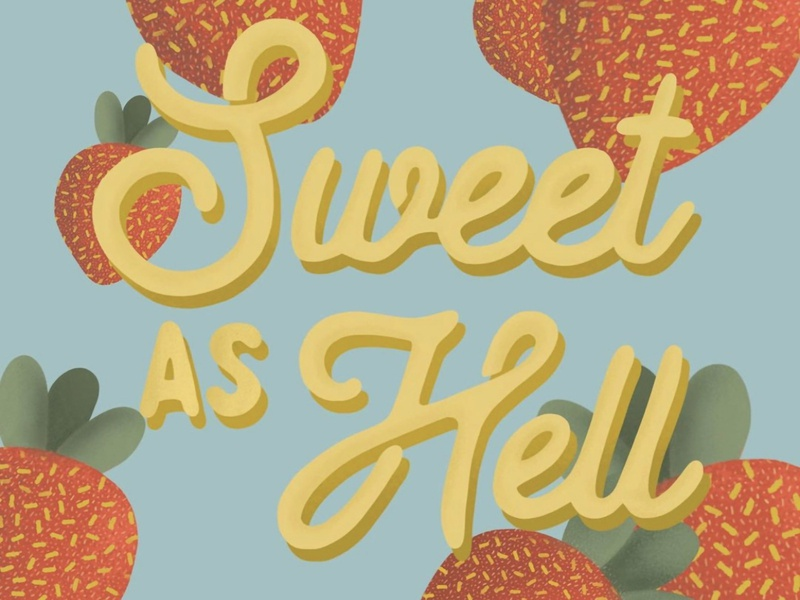 Sweet as Hell type script typography design illustration