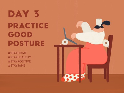 DAY 3 - Practice good posture toilet paper table computer sit posture covid-19 quarantine stay safe stay home illustrator character design illustration