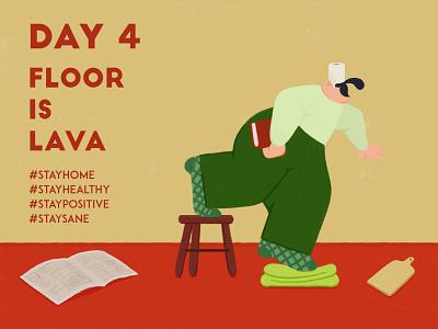 DAY 4 - The floor is lava quarantine floor lava stay safe stay home covid graphic design design adobe photoshop illustrator character design illustration
