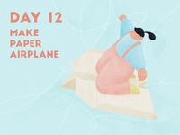 DAY 12 - Make Paper Airplane