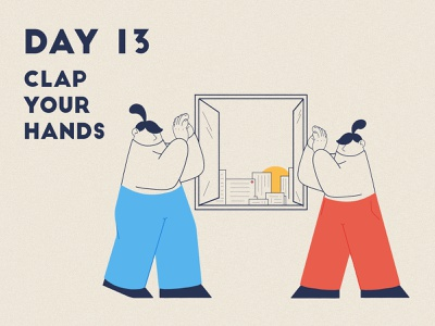 DAY 13 - Clap Your Hands front line key worker carers illustrator covid 19 quarantine product illustration clap applause stay safe stay home graphic design design adobe photoshop character design illustration