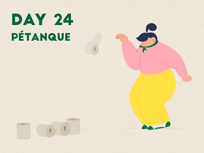 DAY 24 - Pétanque toilet paper toiletpaper molkky pétanque petanque product illustration covid 19 quarantine stay safe stay home grain flat graphic design adobe photoshop illustrator character design illustration
