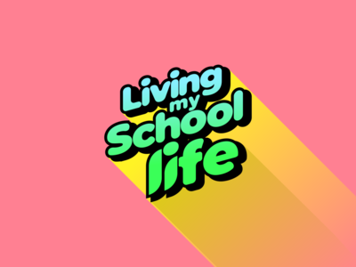Living My School Life inkscape montserrat typography poster poster design poster a day poster typographic living my school life typography art typography