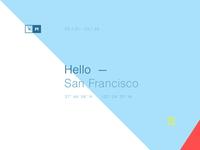 Hello San Francisco