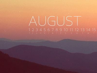 August 2013 wallpaper calendar photograph lost type co-op download mountains sunset