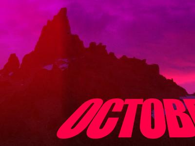 October (WIP)