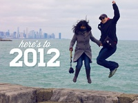 Here's to 2012