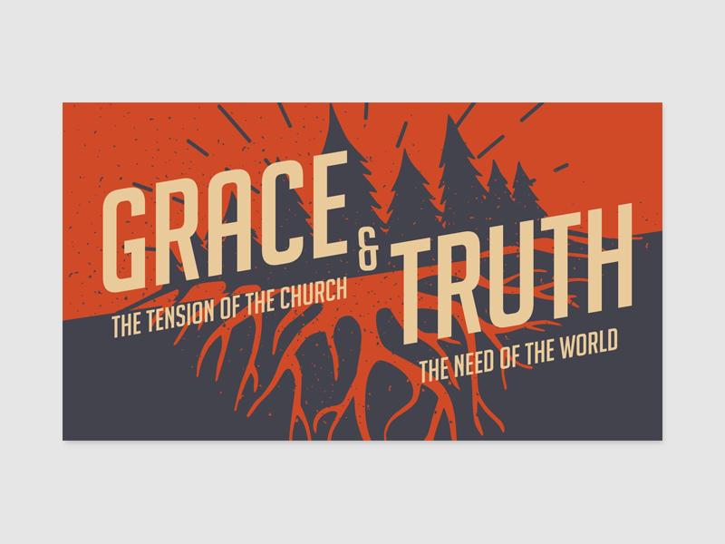 Grace & Truth: Sermon Marketing Graphic promotion graphic design sermon graphic church religious truth grace marketing sermon