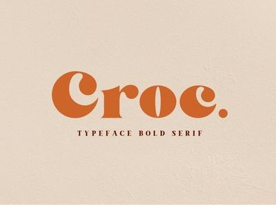Croc Typeface - Bold Serif Font
