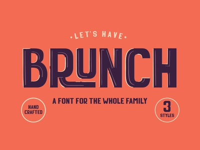Brunch - A Font For The Whole Family