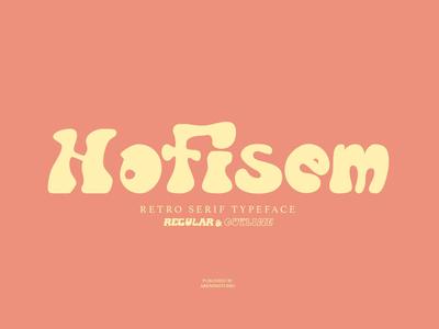 Hofisem Retro Serif Typeface typeface design download font branding display font logo font logo fonts graphic design lettering typography handmadefont font design typefaces typeface serif serif typeface serif font vintage font retro font fonts font