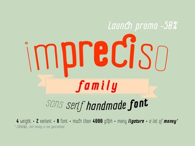Impreciso Font Family