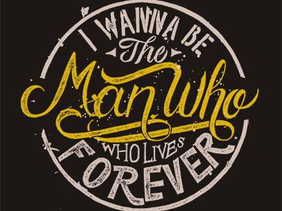 Man Who Lives Forever