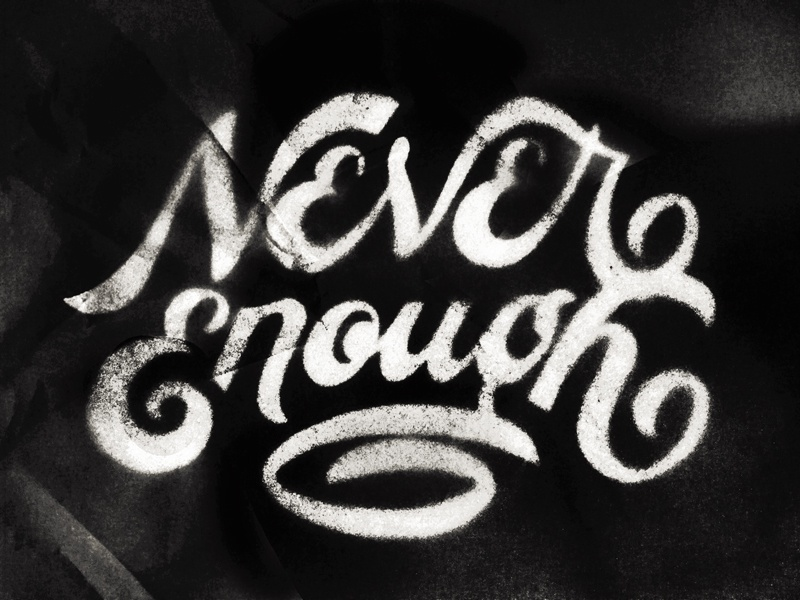 Never Enough script vintage hand lettering hand drawn typography type lettering beziers vector nashville letter