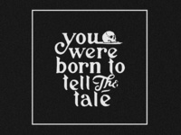 Born to Tell