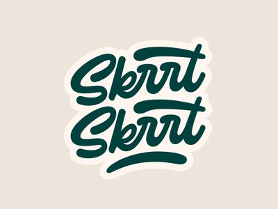 Skrt Skrt vector script typography type lettering letter hand lettering hand drawn skrt