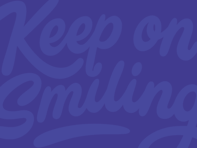 Keep on smiling. smiledirectclub nashville hand type script vector hand drawn letter hand lettering lettering typography type