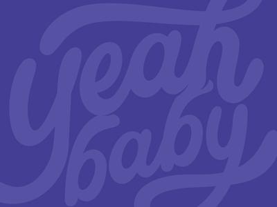 Yeah Baby purple blurple smiledirectclub script vector letter lettering typography type