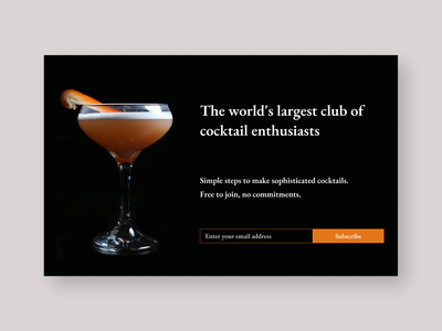 Daily UI 026 - Subscribe sign up daily ui challenge 026 cocktails subscribe daily ui 026 026 dailyui challenge minimal clean web ui dailyui uiux daily ui daily ui challenge ui design ui challenge