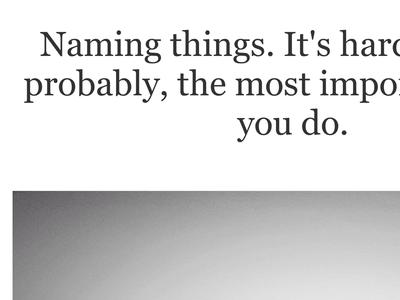 Naming Things.