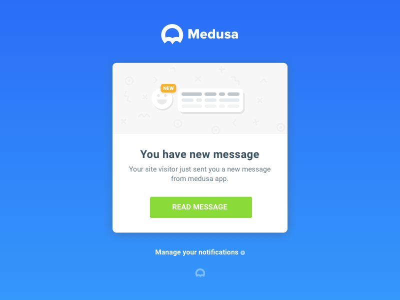 You have new message @ getmedusa.com chat notification email notification new message message ui email