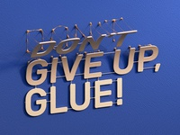 Dont give Up! 3D Typography Work