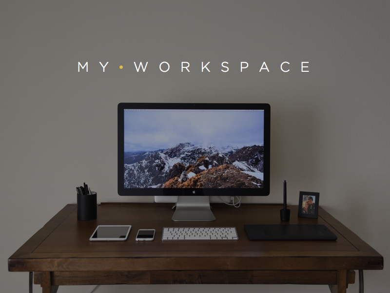My workspace