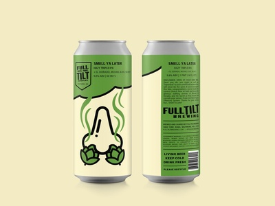 """Smell Ya Later"" Beer Label Design for Full Tilt Brewing"