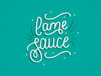 Lame Sauce