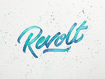 Revolt calligraphy type splatter handmade hand lettered lettering gradient blue revolt