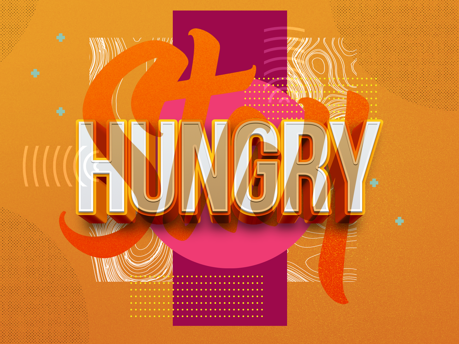 Stay Hungry illustration typography